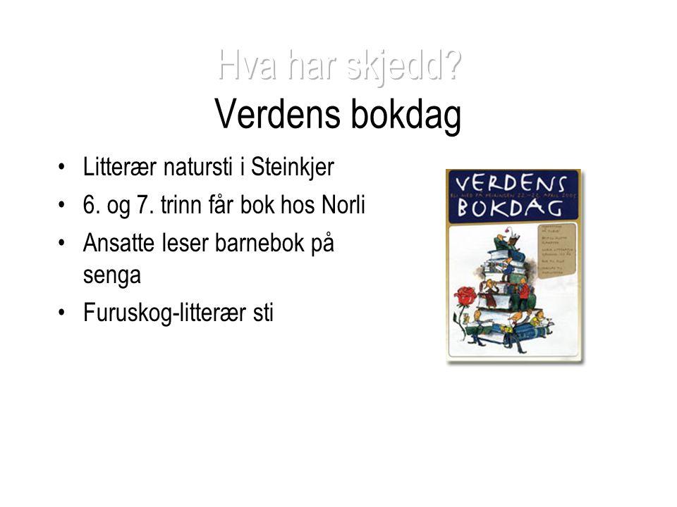 •Litterær natursti i Steinkjer •6. og 7. trinn får bok hos Norli •Ansatte leser barnebok på senga •Furuskog-litterær sti