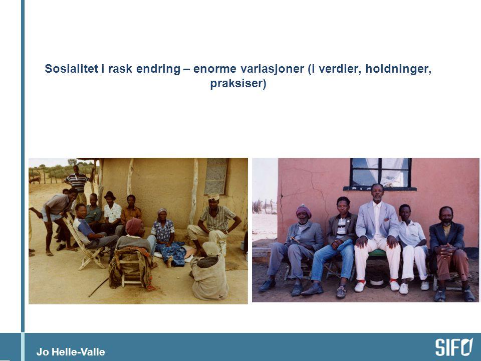 Jo Helle-Valle Patrilinær og patrilokal sosial organisasjon, men også moderne, byråkratisk politisk og administrativt system.
