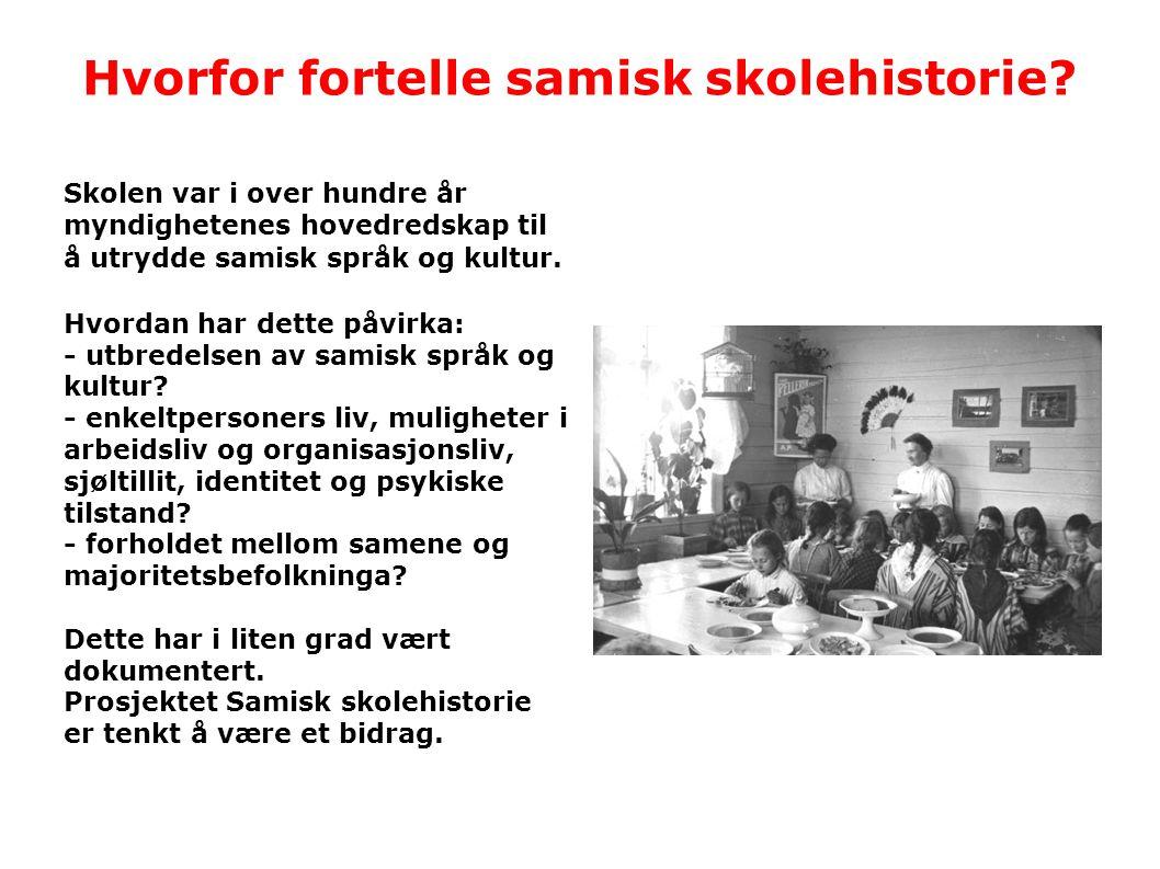Hvorfor fortelle samisk skolehistorie? Skolen var i over hundre år myndighetenes hovedredskap til å utrydde samisk språk og kultur. Hvordan har dette