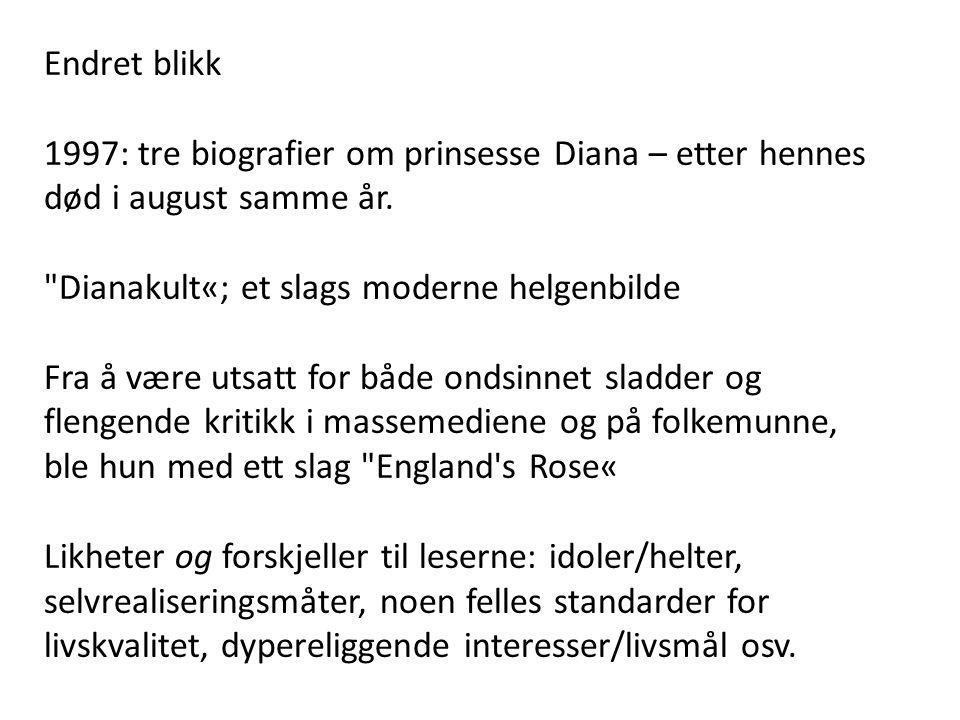 Endret blikk 1997: tre biografier om prinsesse Diana – etter hennes død i august samme år.