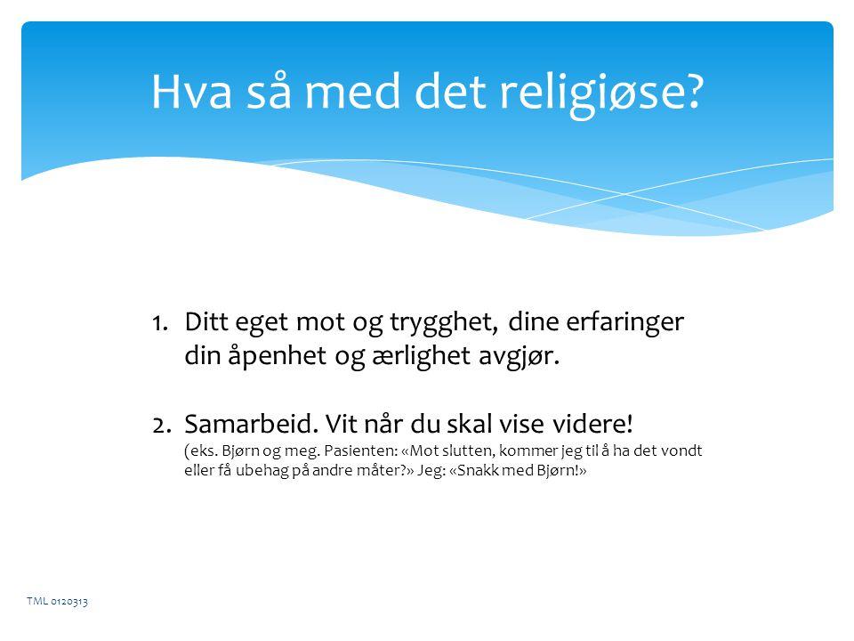 Hva så med det religiøse.