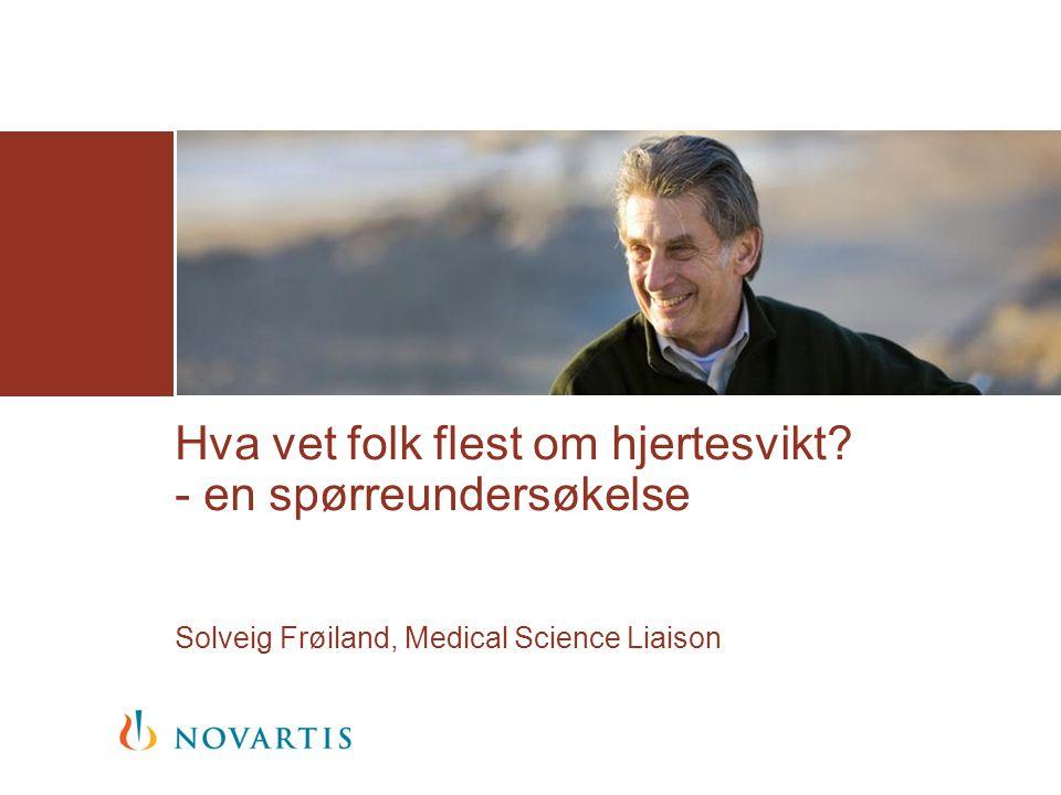 Novartis og hjertesvikt 2  Novartis er et sveitsisk legemiddelfirma som utvikler nye medisiner og behandlingsmetoder som forlenger liv og øker livskvalitet.
