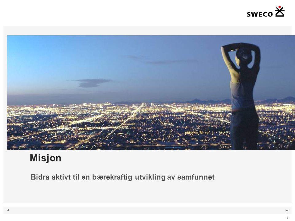 ◄ ► 22 Misjon Bidra aktivt til en bærekraftig utvikling av samfunnet