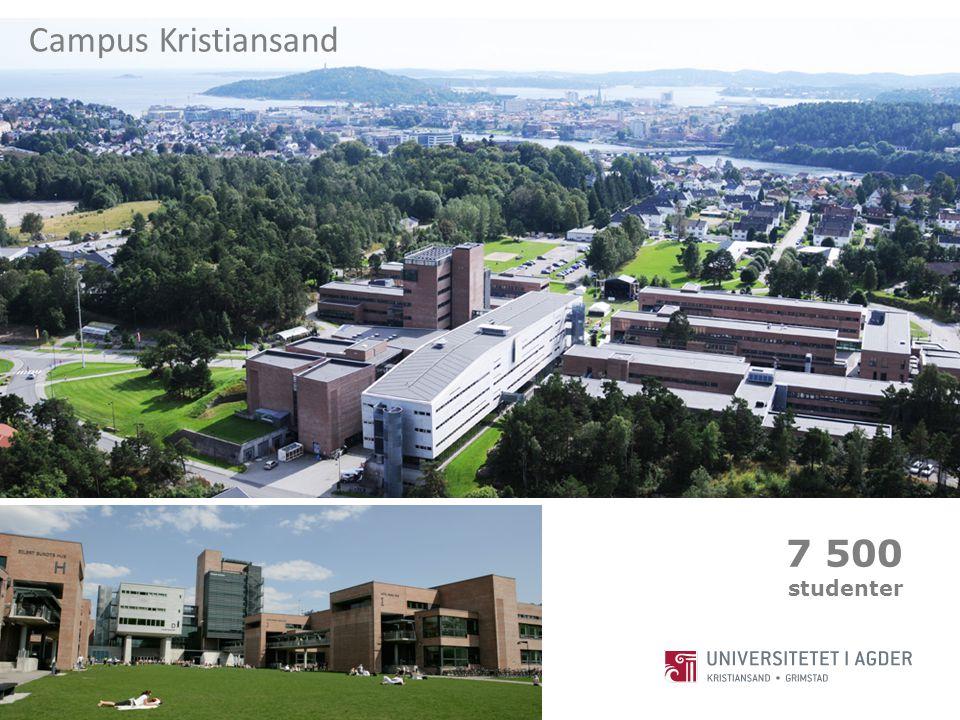 Campus Kristiansand 7 500 studenter