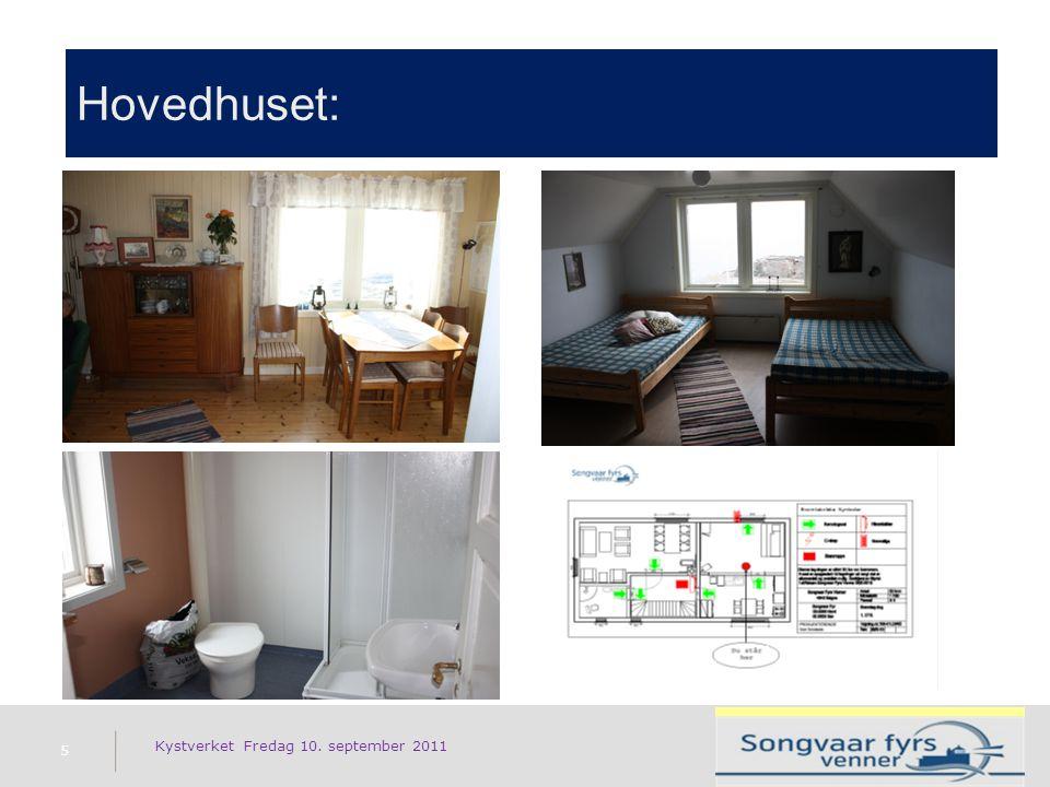 Hovedhuset: 5 Kystverket Fredag 10. september 2011