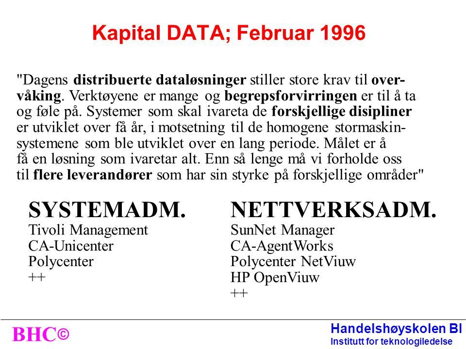 © BHC Handelshøyskolen BI Institutt for teknologiledelse Svenska Institutet for systemutveckling; MAI 95