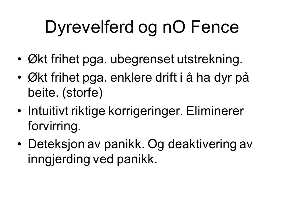 Dyrevelferd og nO Fence •Økt frihet pga. ubegrenset utstrekning.