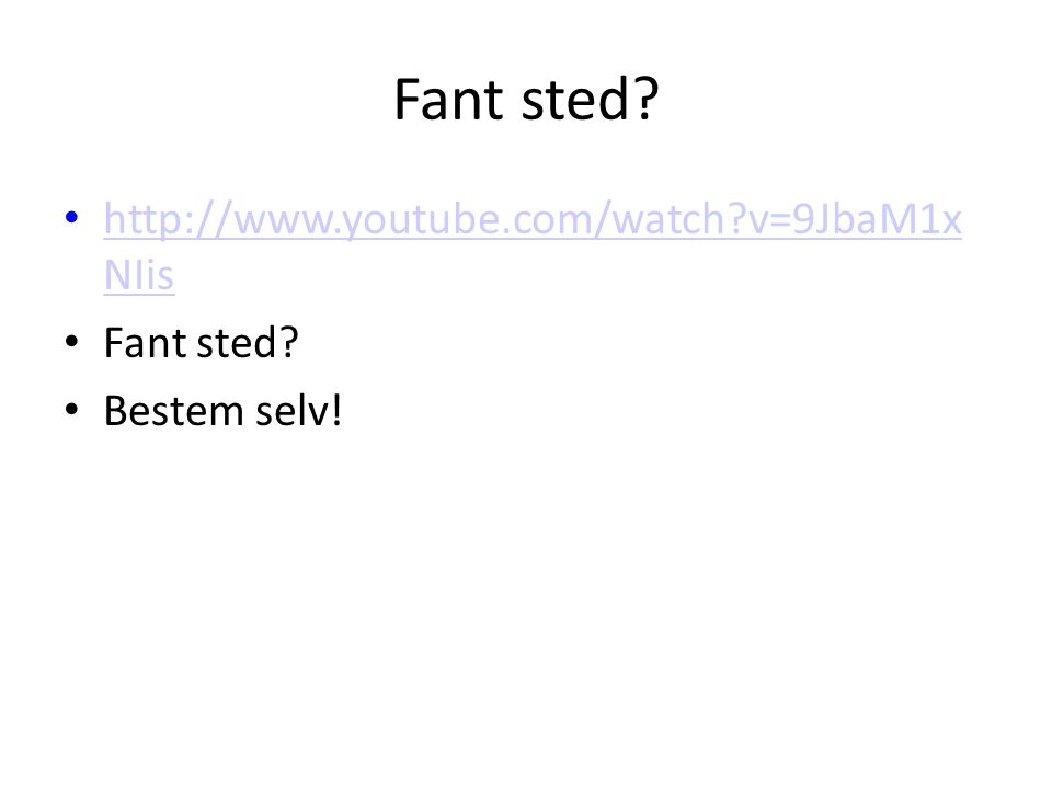 Fant sted.