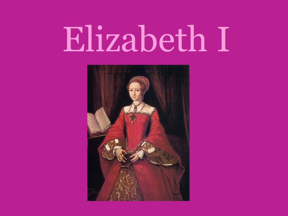 Fakta om Elizabeth I •Navnet hennes er Elizabeth Tudor •Hun ble født 7 september 1533 i Greenwich i London •Hun er protestant •Elizabeth døde 24 mars 1603 •Etter Elizabeth døde ble Jakob I (1) Konge.
