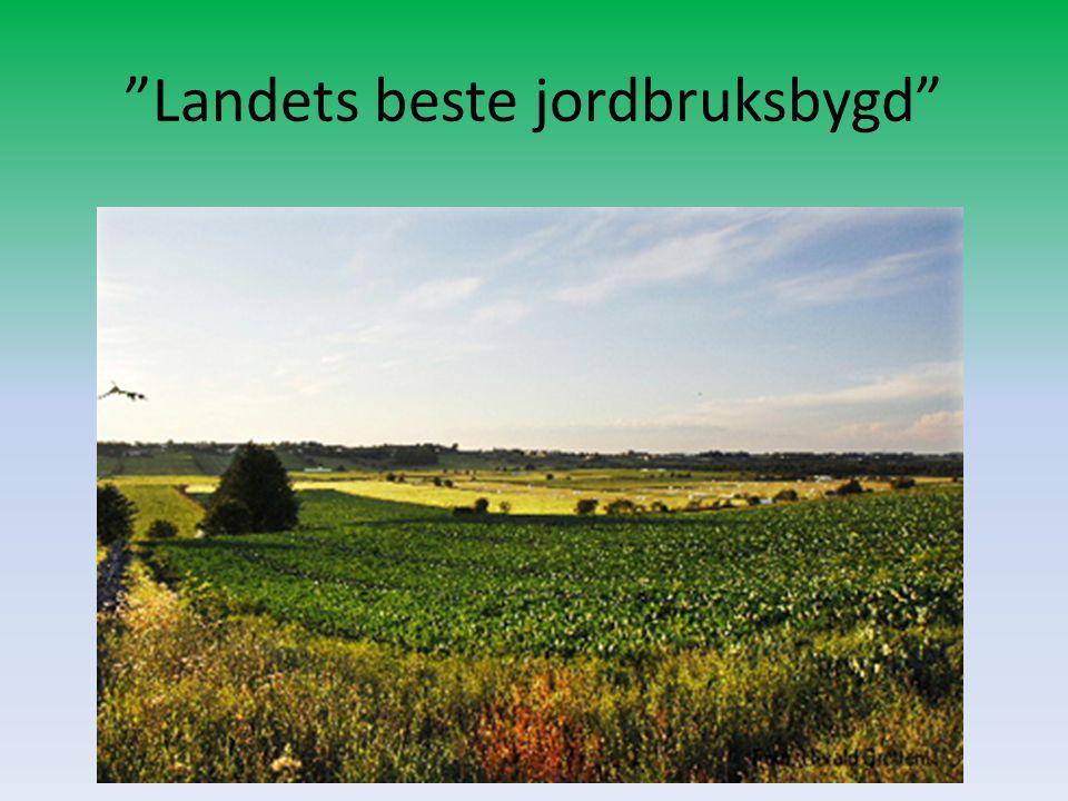 """""""Landets beste jordbruksbygd"""""""