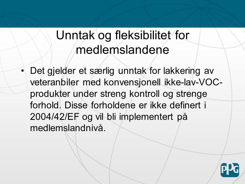 Unntak og fleksibilitet for medlemslandene •Det gjelder et særlig unntak for lakkering av veteranbiler med konvensjonell ikke-lav-VOC- produkter under streng kontroll og strenge forhold.