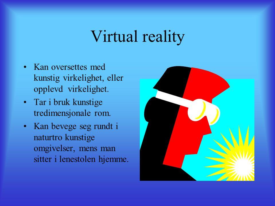 Bruksområder for virtual reality.