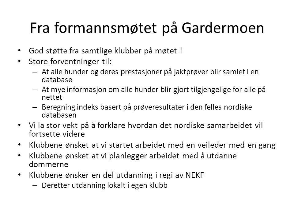 Fra formannsmøtet på Gardermoen • God støtte fra samtlige klubber på møtet .