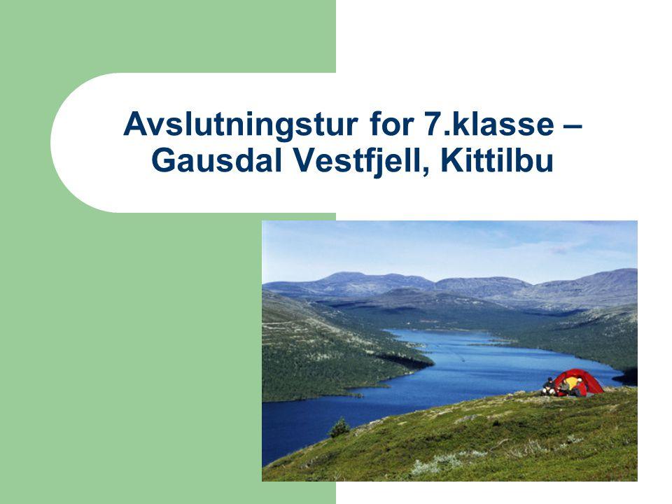 Avslutningstur for 7.klasse – Gausdal Vestfjell, Kittilbu