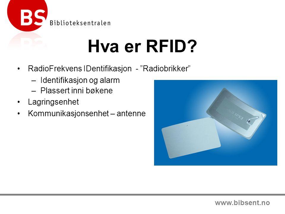 www.bibsent.no Hva er RFID.