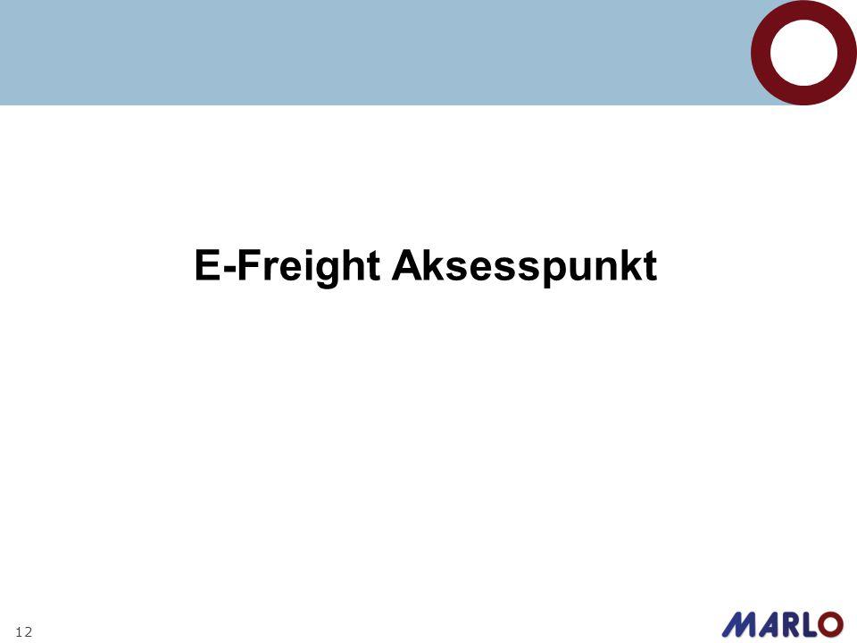 12 E-Freight Aksesspunkt