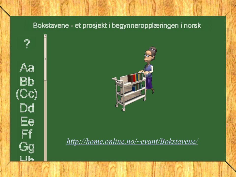 http://home.online.no/~evant/Bokstavene/