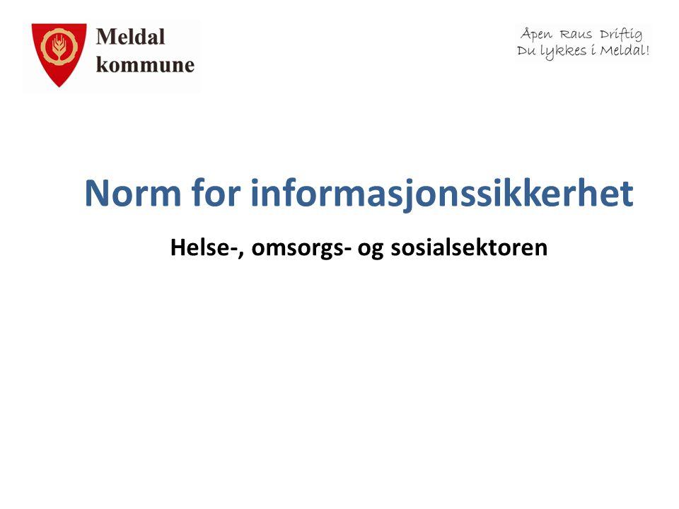 Norm for informasjonssikkerhet Helse-, omsorgs- og sosialsektoren