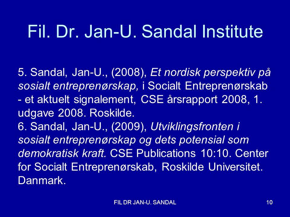 FIL DR JAN-U.SANDAL10 Fil. Dr. Jan-U. Sandal Institute 5.