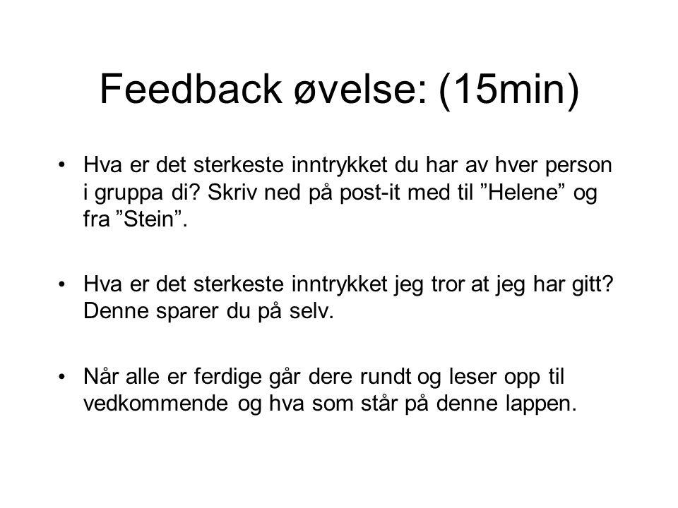 Om feedback •Hva slags nytte gjør feedback.