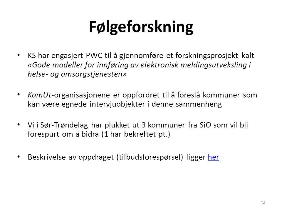 Følgeforskning • KS har engasjert PWC til å gjennomføre et forskningsprosjekt kalt «Gode modeller for innføring av elektronisk meldingsutveksling i he