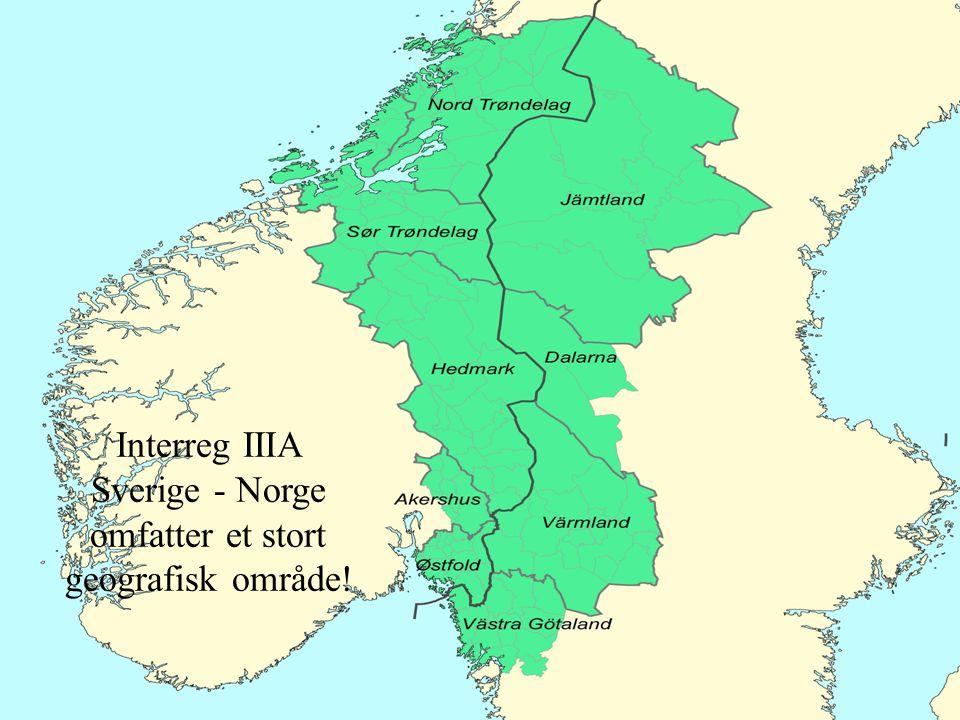 Interreg IIIA Sverige - Norge omfatter et stort geografisk område!