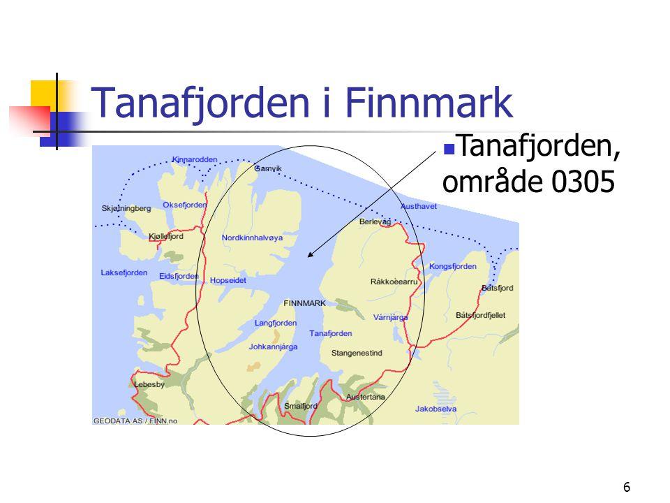 7 Tanafjorden; ingen terskel, dyp, bred og 65 km lang.
