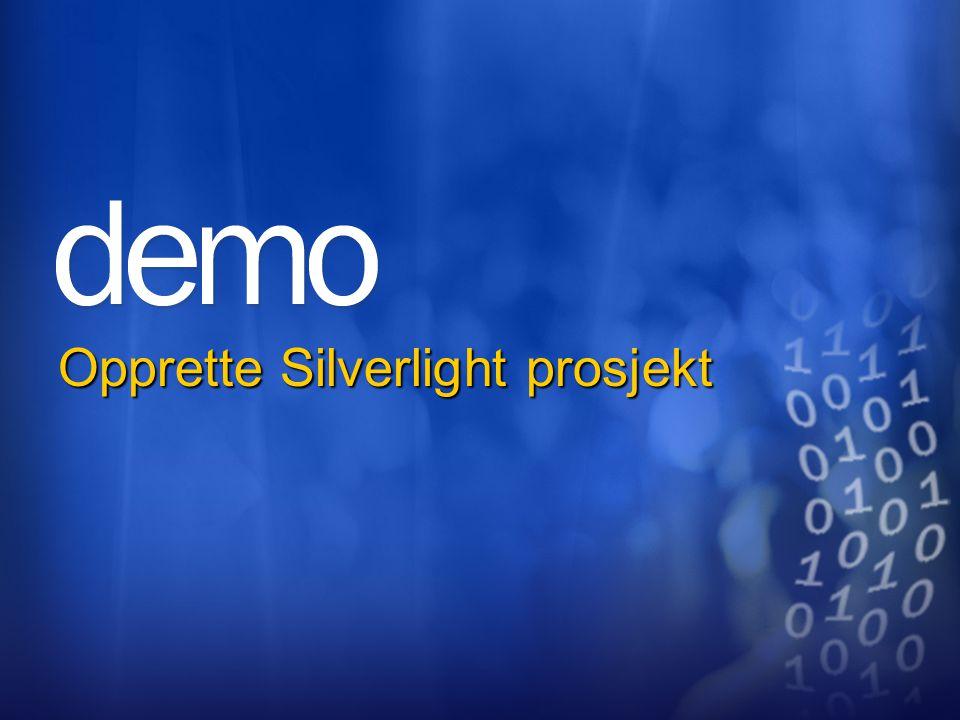 Opprette Silverlight prosjekt