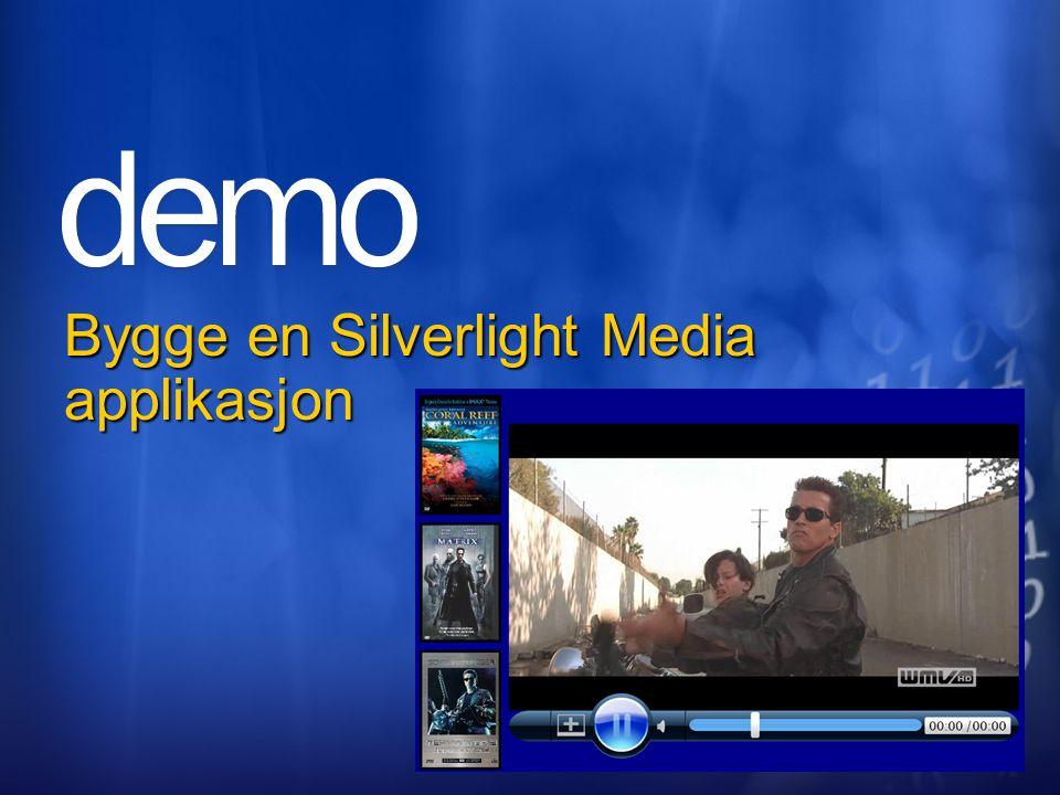 Bygge en Silverlight Media applikasjon
