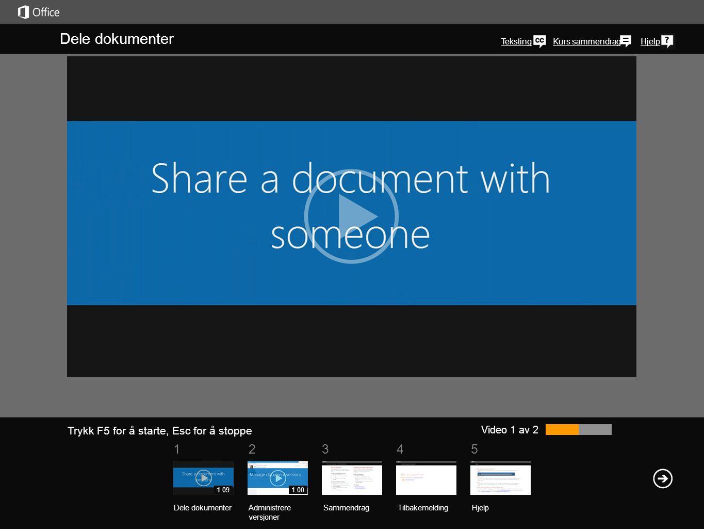 Kurs sammendragHjelp Dele dokumenter Teksting Video 1 av 2 SammendragTilbakemelding Hjelp Dele dokumenterAdministrere versjoner 1:091:00 Du kan dele e