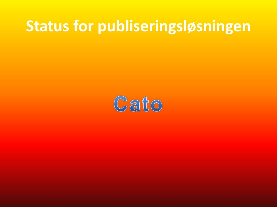 Status for publiseringsløsningen