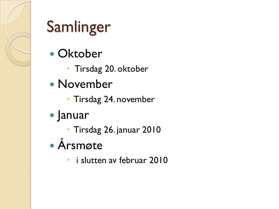Samlinger  Oktober  Tirsdag 20. oktober  November  Tirsdag 24.