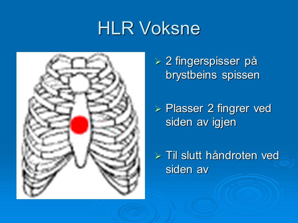  2 fingerspisser på brystbeins spissen  Plasser 2 fingrer ved siden av igjen  Til slutt håndroten ved siden av