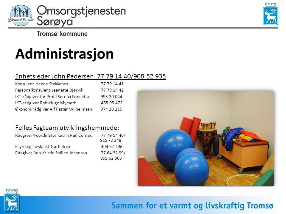 Administrasjon Enhetsleder John Pedersen 77 79 14 40/908 52 935 Konsulent Hanne Stakkenes 77 79 14 41 Personalkonsulent Jeanette Bjørvik77 79 14 42 IK