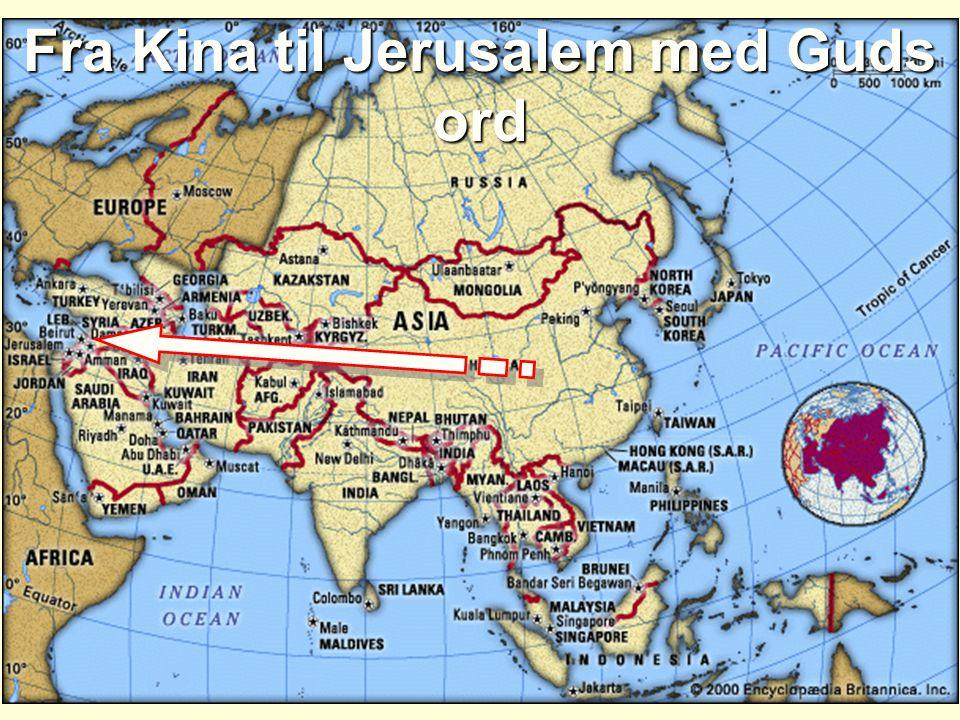 Fra Kina til Jerusalem med Guds ord