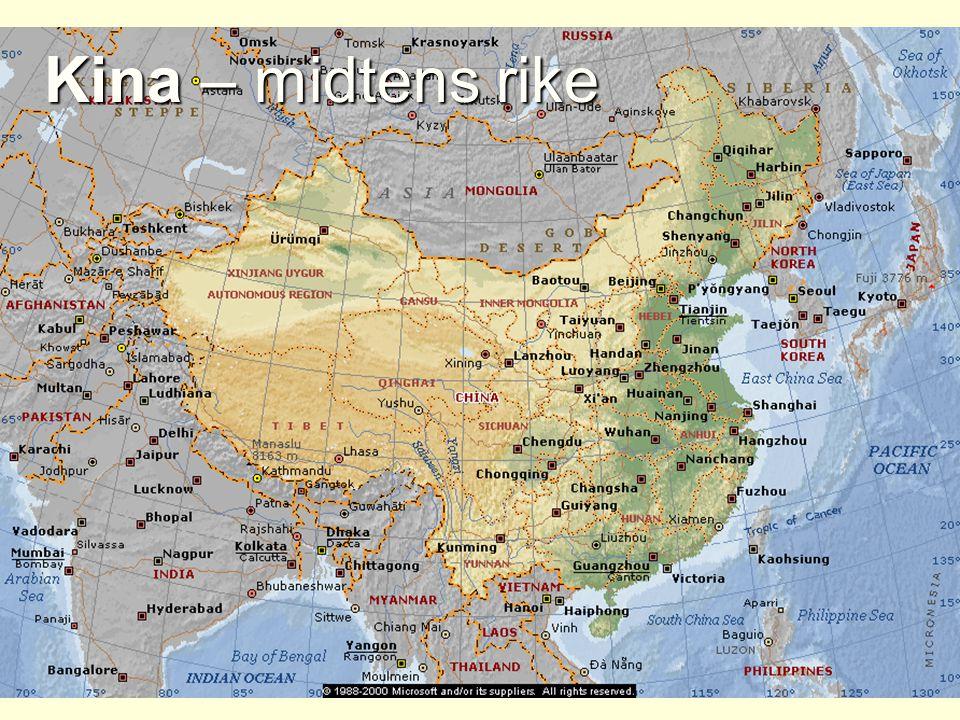 Kina – midtens rike