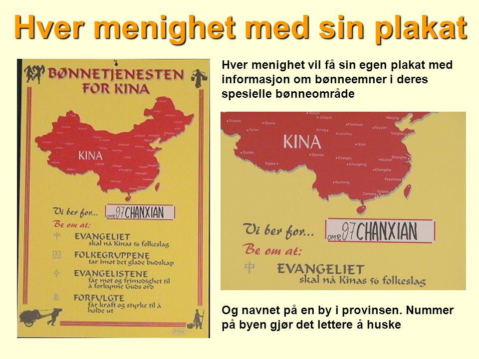 Hver menighet med sin plakat Hver menighet vil få sin egen plakat med informasjon om bønneemner i deres spesielle bønneområde Og navnet på en by i pro