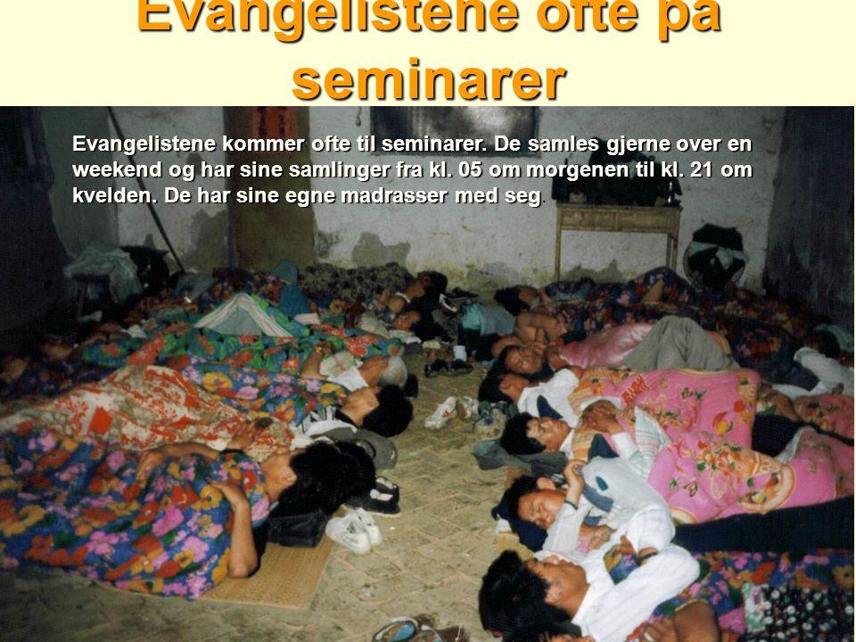 Evangelistene ofte på seminarer Evangelistene kommer ofte til seminarer. De samles gjerne over en weekend og har sine samlinger fra kl. 05 om morgenen