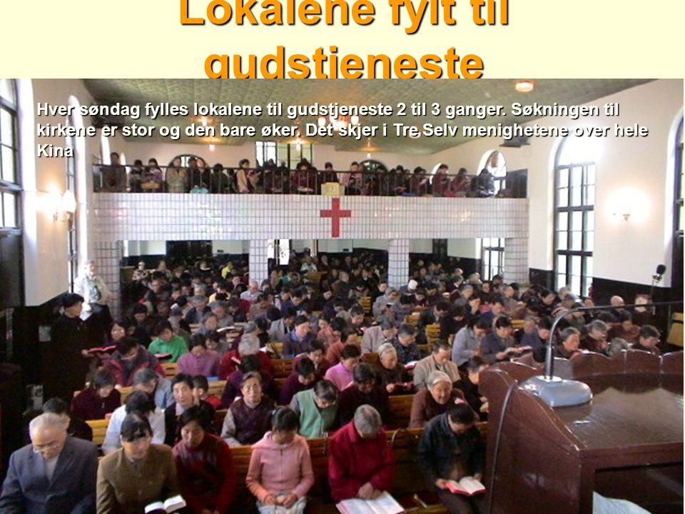 Lokalene fylt til gudstjeneste Hver søndag fylles lokalene til gudstjeneste 2 til 3 ganger. Søkningen til kirkene er stor og den bare øker. Det skjer