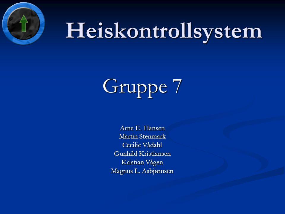 Heiskontrollsystem Gruppe 7 Arne E.