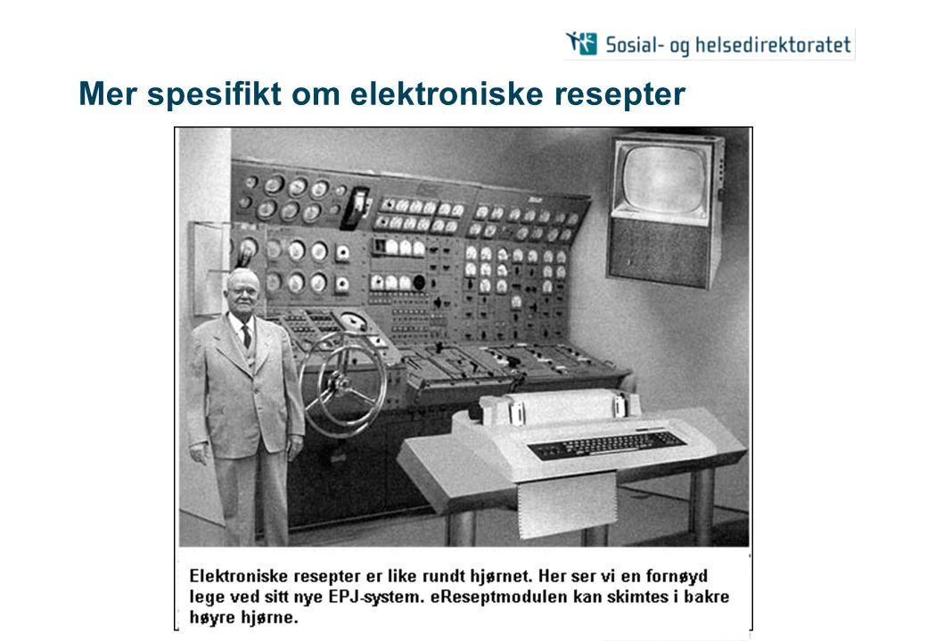 Mer spesifikt om elektroniske resepter
