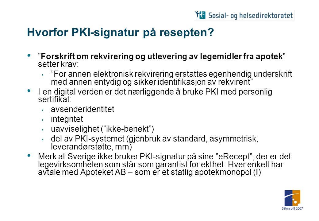 Hvorfor PKI-signatur på resepten.