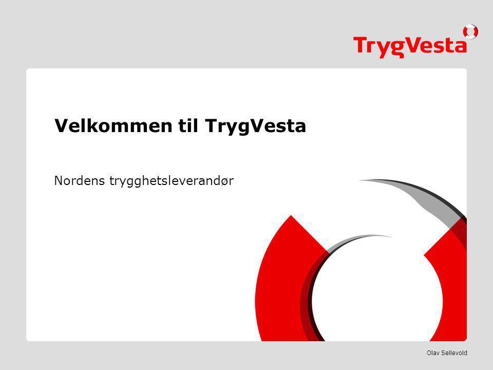 Velkommen til TrygVesta Nordens trygghetsleverandør Olav Sellevold
