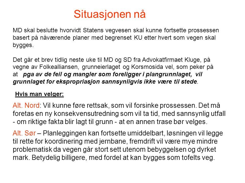 MD skal beslutte hvorvidt Statens vegvesen skal kunne fortsette prossessen basert på nåværende planer med begrenset KU etter hvert som vegen skal bygges.