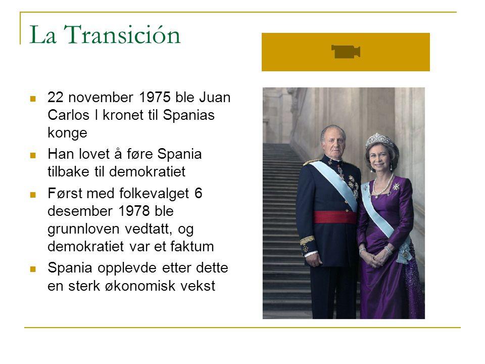 La Transición  22 november 1975 ble Juan Carlos I kronet til Spanias konge  Han lovet å føre Spania tilbake til demokratiet  Først med folkevalget