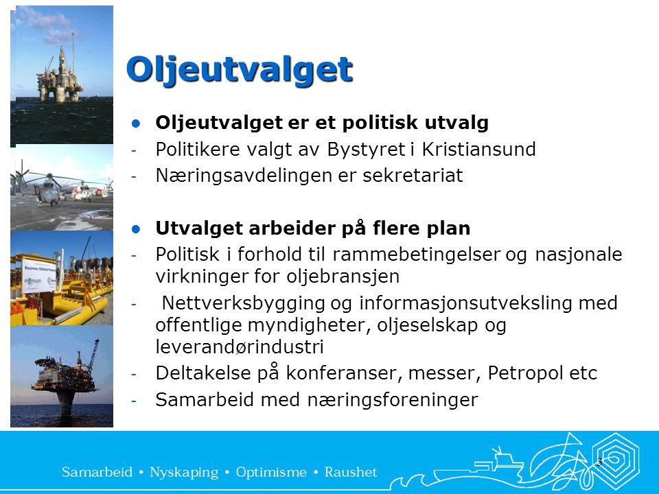 3 Oljeutvalget  Oljeutvalget er et politisk utvalg - Politikere valgt av Bystyret i Kristiansund - Næringsavdelingen er sekretariat  Utvalget arbeider på flere plan - Politisk i forhold til rammebetingelser og nasjonale virkninger for oljebransjen - Nettverksbygging og informasjonsutveksling med offentlige myndigheter, oljeselskap og leverandørindustri - Deltakelse på konferanser, messer, Petropol etc - Samarbeid med næringsforeninger