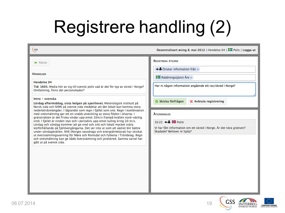 Registrere handling (2) 06.07.201419