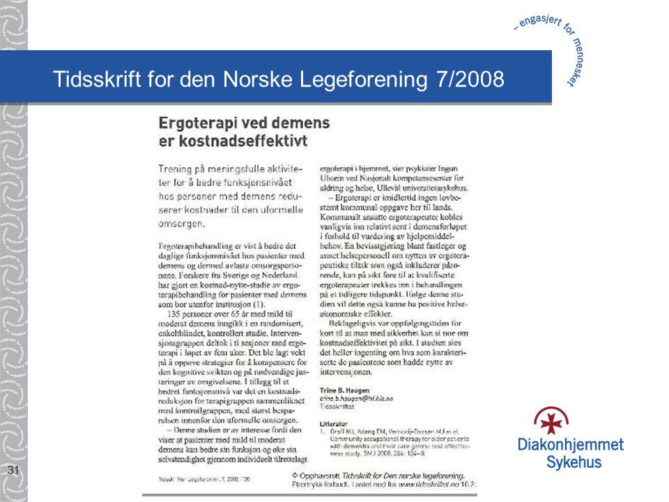 31 Tidsskrift for den Norske Legeforening 7/2008