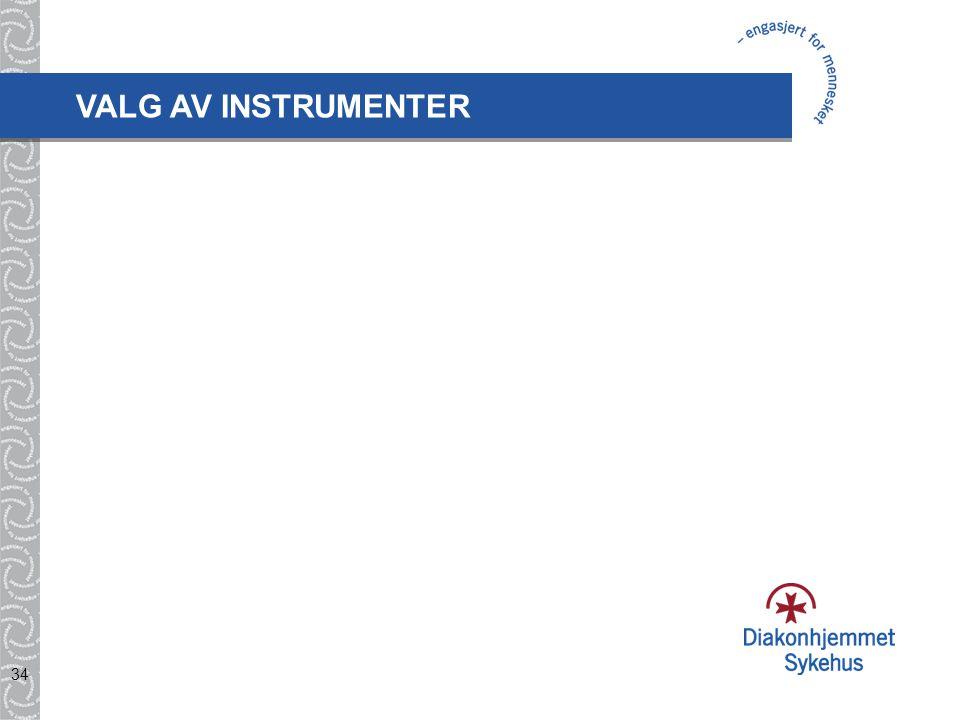 34 VALG AV INSTRUMENTER