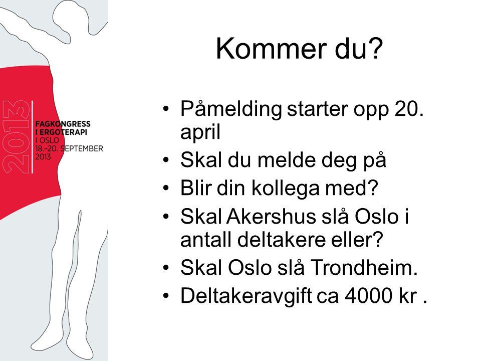 Kommer du. Påmelding starter opp 20. april Skal du melde deg på Blir din kollega med.